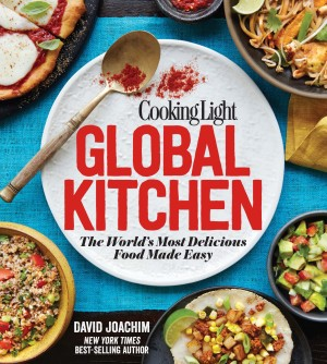 Global Kitchen by David Joachim #GlobalKitchen #CookingLight