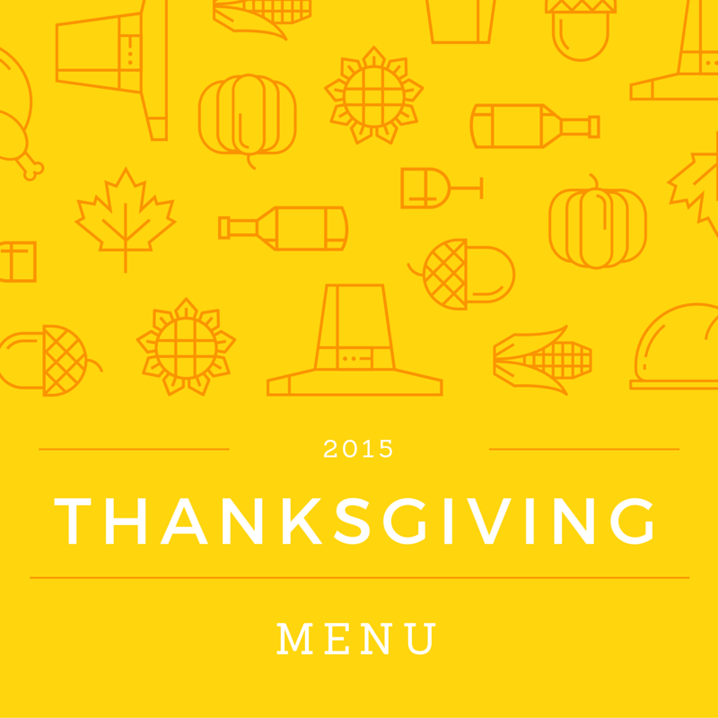 2015 Thanksgiving Menu