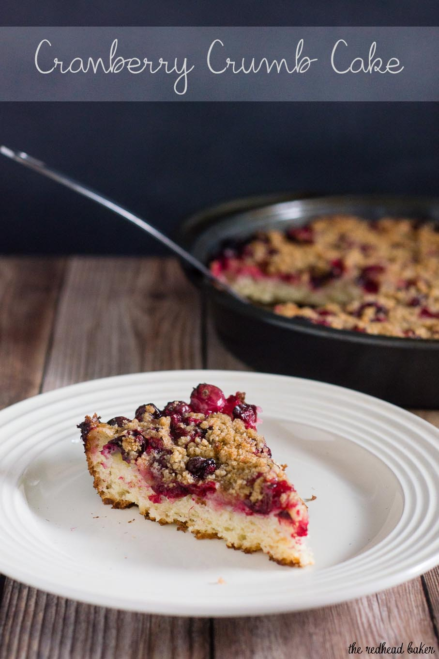 Cranberry crumb cake combines an orange-flavored cake, sugared cranberries and crumb topping for a delicious holiday breakfast or dessert.