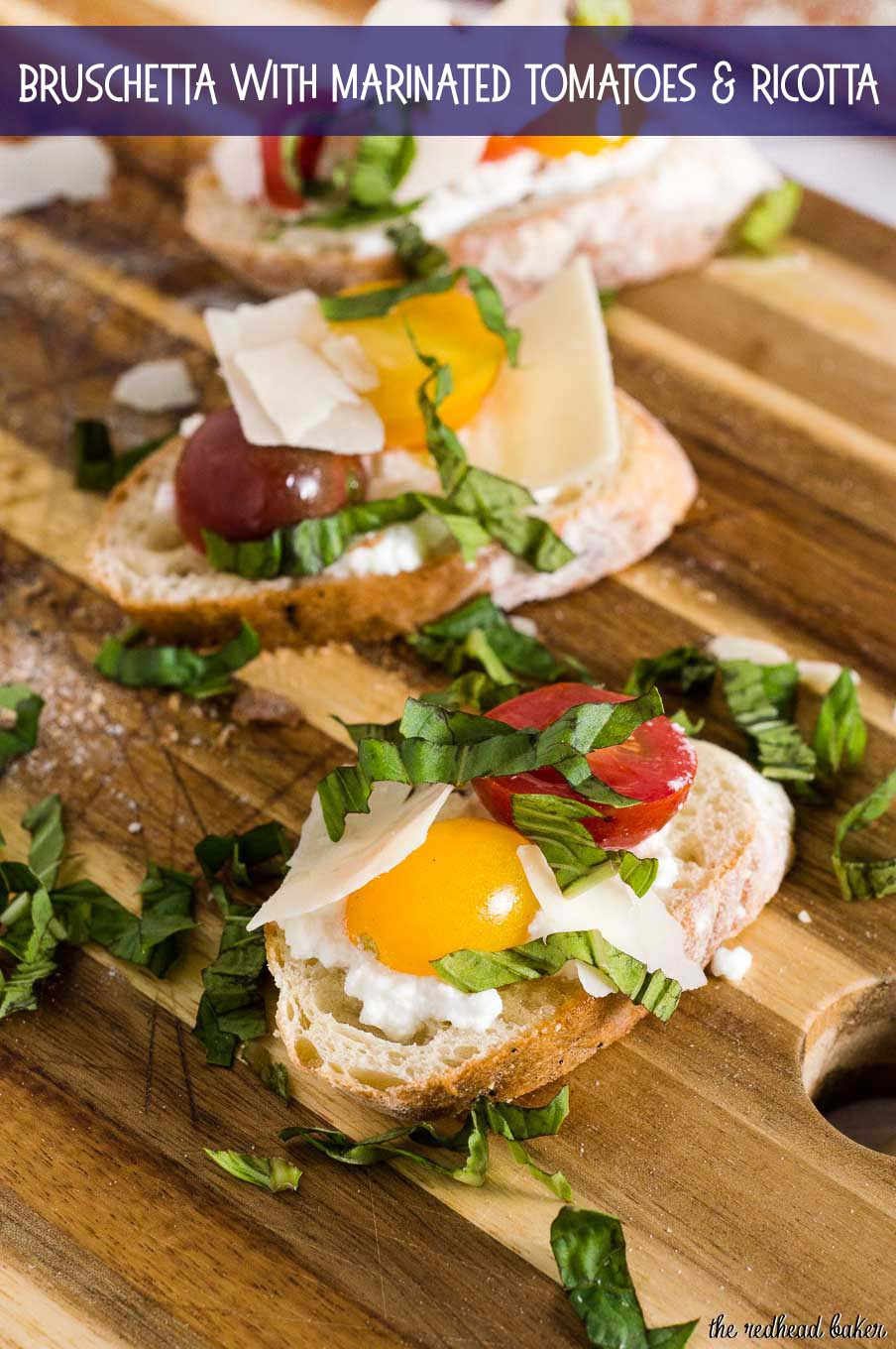 "Bruschetta with marinated tomatoes and ricotta is an easy appetizer that epitomizes summer. Using multicolored cherry tomatoes adds visual interest. #FarmersMarketWeek"" width="