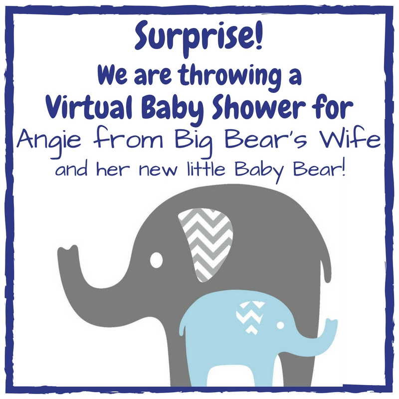 Virtual Baby Shower for Angie of Big Bear's Wife