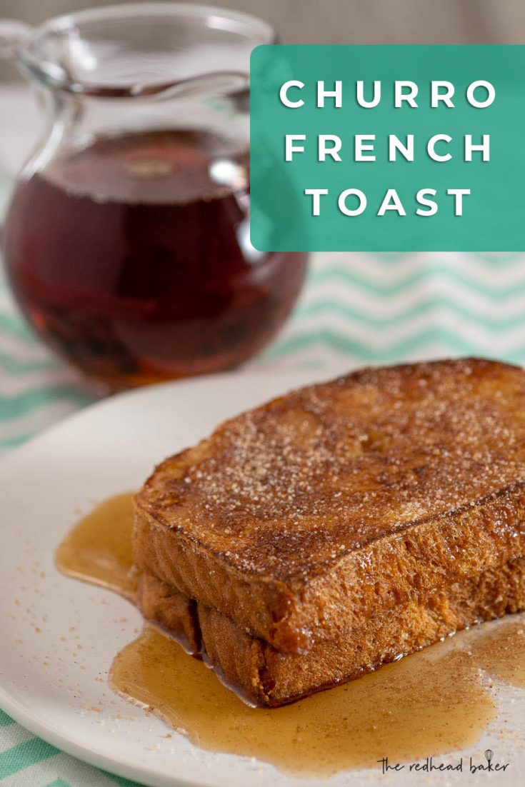 Churro French toast is a fun twist on a brunch classic. Rich brioche French toast is coated in cinnamon sugar, reminiscint of the Spanish treat.